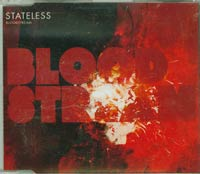 Bloodstream, Stateless
