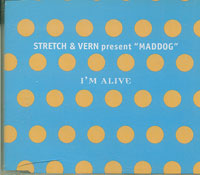 Im Alive, Stretch & Vern £1.50