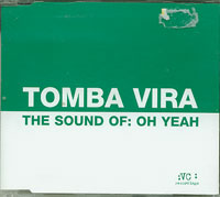 The Sound Of Oh Yeah, Tomba Vira £1.50