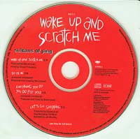 Sultans of Ping Wake Up and Scratch Me CDs