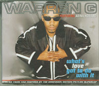 Whats Love Got To Do With It, Warren G