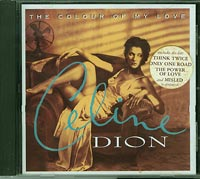 The Colour of my love, Celine Dion  £5.00