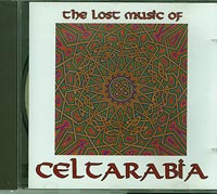 Celtarabia The lost music of Celtarabia CD