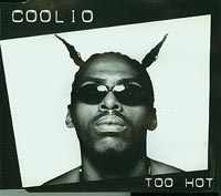 Too Hot, Coolio  £1.50