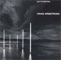 As If To Nothing, Craig Armstrong £6.00