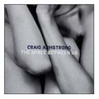 Craig Armstrong The Space Between Us CD