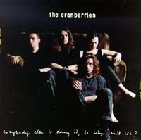 Cranberries Everybody else is doing it  CD