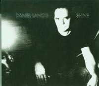Daniel Lanois Shine CD