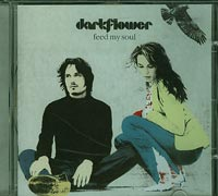Feed my soul, Darkflower  £5.00