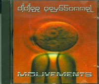 Didier Peyssonnel  Mouvements CD