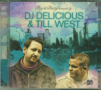Big and Dirty Sounds by, Dj Delicious and Till West £9.99