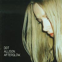 After glow, Dot Allison £8.00