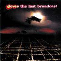 Doves  Last Broadcast  CD