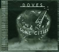 Doves  Some Cities  CD