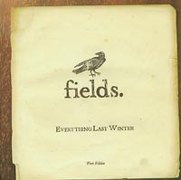 Everything Last Winter, Fields £15.00