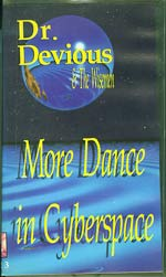 More Dance In Cyberspace , Doctor Devious £7