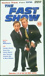 The Fast Show Series 2 Part 1, Paul Whitehouse and Charlie Higson £4
