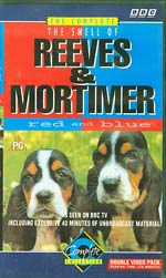 The Smell Of Reeves And Mortimer - Red And Blue, Vic Reeves & Bob Mortimer £7
