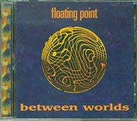 Floating Point Between worlds CD