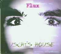 Uschis House , Flux £5.00