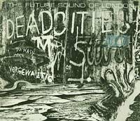 Dead Cities, Future sound of London