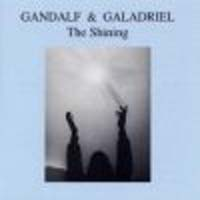 Gandalf & Galadriel The Shining CD