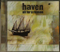 All For A Reason, Haven