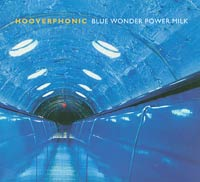 Blue Wonder Power Milk, Hooverphonic