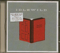 Warnings Promises, Idlewild