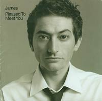 James Pleased to Meet You CD