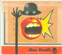 Between The Devil & The Deep Blue Sea, Jim Kroft  £5.00