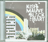 Black Heart, Kish Mauve