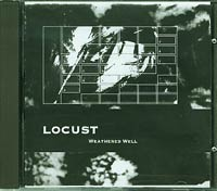 Locust Weathered Well  CD