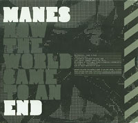 Manes How the World Came to An End CD