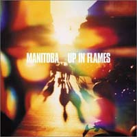Up in Flames , Manitoba £7.00