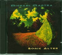 Sonic Alter , Michael Mantra