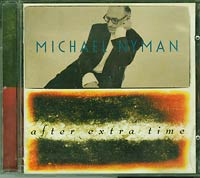 Michael Nyman After Extra Time CD