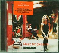 Monaco Music for Pleasure (What do you want from me) CD