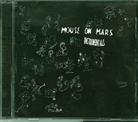 Mouse on Mars Instrumentals CD