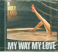 A Holy Land Invader , My Way My Love  £45.00
