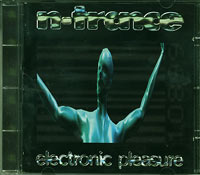 Electronic Pleasure, NTrance £5.00