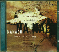 Love is a drug, Nanaco £5.00