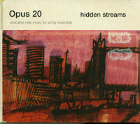 Hidden Streams, Opus 20  £15.00