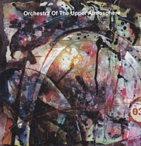 3, Orchestra Of Upper Atmosphere £14.00