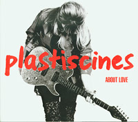 About Love , Plastiscines £5.00