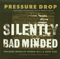 Silently Bad Minded Roni Size, Pressure Drop  £1.50