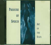 Pressure of Speech Art of the State  CD
