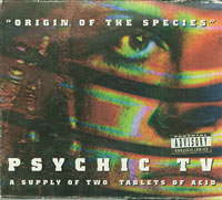 Psychic T V Origin of the Species Vol.1 2xCD