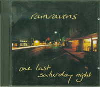 One Last Saturday Night , Rainravens £8.00