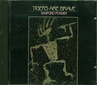 Tigers are brave, Sanford Ponder £3.88